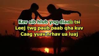 Kev Sib Hlub Yog Dlaab Tsi (Girl Karaoke)
