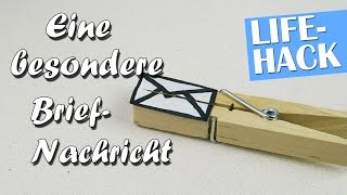 Brief-Nachricht mal anders / Mini-Brief Lifehack