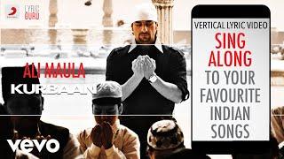 Ali Maula - Kurbaan Official Bollywood Lyrics Salim Merchant
