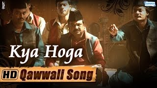 Kya Hoga | Qawwali | Master Saleem, Shahid, Jazim, Jamal Akbar | Dedh Ishqiya