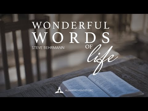 "Albany Oregon Advsntist Church Service, September 23, 2017,   ""Wonderful Words of Life"""