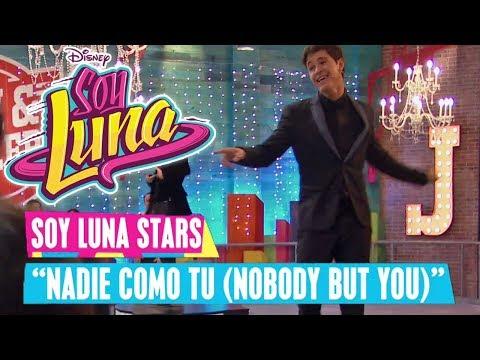 SOY LUNA 🎵 Soy Luna Stars - Nadie Como Tu (Nobody But You) | Disney Channel