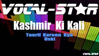 Taarif Karoon Kya Uski - Kashmir Ki Kali (Karaoke Version) with Lyrics HD Vocal-Star Karaoke