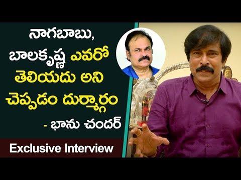 Bhanuchander Sensational Comments On Nagababu about Balakrishna  Exclusive Interview Bhanuchander