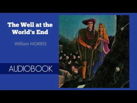 The Well at the World's End by William Morris - Audiobook