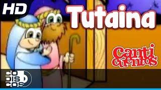 Tutaina, Villancico Animado - Canticuentos