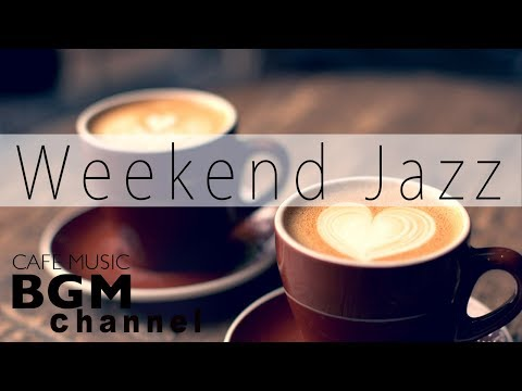 Lagu Video Weekend Jazz - Slow Smooth Jazz Hip Hop Instrumental Terbaru