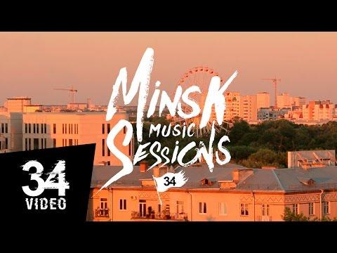 Minsk Music Sessions N4: Разбітае сэрца пацана – Розавы закат [34mag.net]