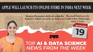 Episode 18 -Top AI \u0026 DataScience News from the week | 19th Sept 2020