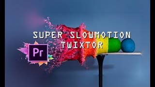 How To Use Effect Super Slowmotion Twixtor  Tutorial    Adobe Premiere Pro Cc201