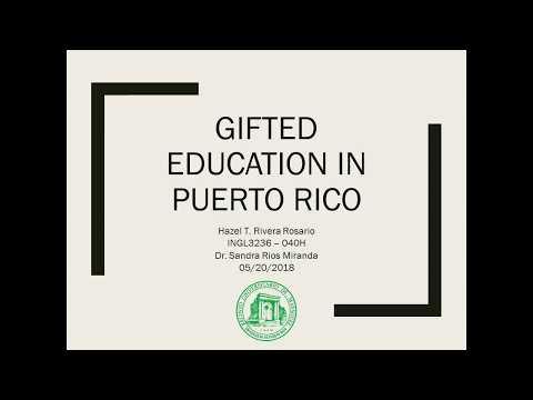 Gifted Education in Puerto Rico - Hazel T. Rivera