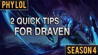 2 Quick Tricks for Draven - Starting With 2 Axes & Securing Ultimate Kills