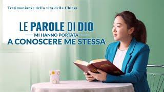 Testimonianze della vita della Chiesa - Le parole di Dio mi hanno portata a conoscere me stessa
