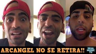 ¡WOW! Arcangel NO SE RETIRA DE LA MUSICA Dice Dj Luian Hay Mucha Musica Para El 2019