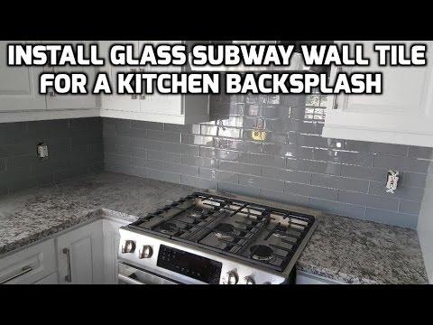 install glass subway wall tile for a kitchen backsplash youtube rh youtube com Installing Tile Backsplash in Kitchen Installing Tile Backsplash in Kitchen