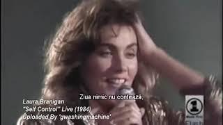 Laura Branigan - Self Control (Live 1984) tradus in romana