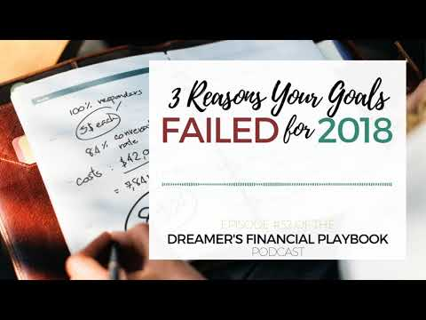 3 Reasons Your Goals Failed for 2018