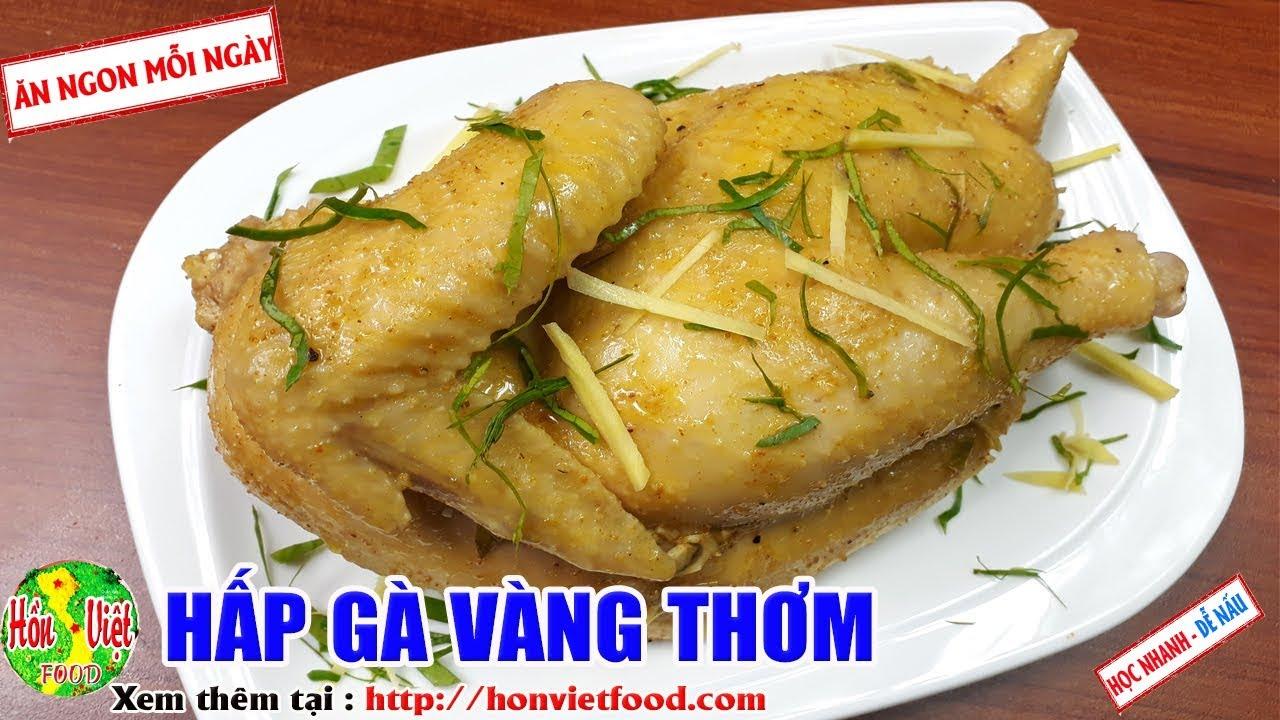 ✅ Cách Hấp Gà Gừng Sả Thơm Ngon Vàng Đẹp Ai Cũng Mê | Hồn Việt Food