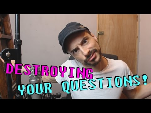 YOUR QUESTIONS DESTROYED! - Singing