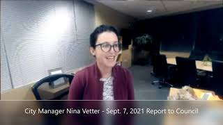 City Manager Report to City Council, Sept 7 2021
