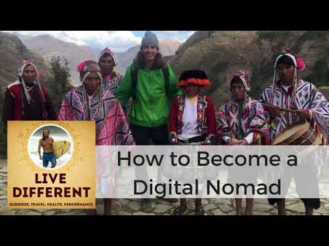 Becoming a Digital Nomad: How to Travel the World, Work Online, and Have a Life You Love