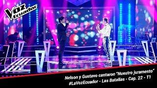 """Nelson y Gustavo cantaron """"Nuestro juramento"""" - La Voz Ecuador - Batallas - Cap. 22 - T1"""