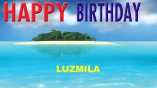 Luzmila  Card Tarjeta - Happy Birthday