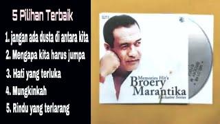BROERY MARANTIKA 5 Lagu Pilihan Terbaik, Memories hit's