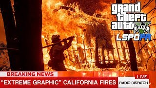 LISTEN TO LIVE SEARCH AND RESCUE RADIO FEED - California Wild Fires (GTA 5: LSPDFR GAMEPLAY)