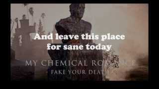 My Chemical Romance - Fake Your Death Lyrics