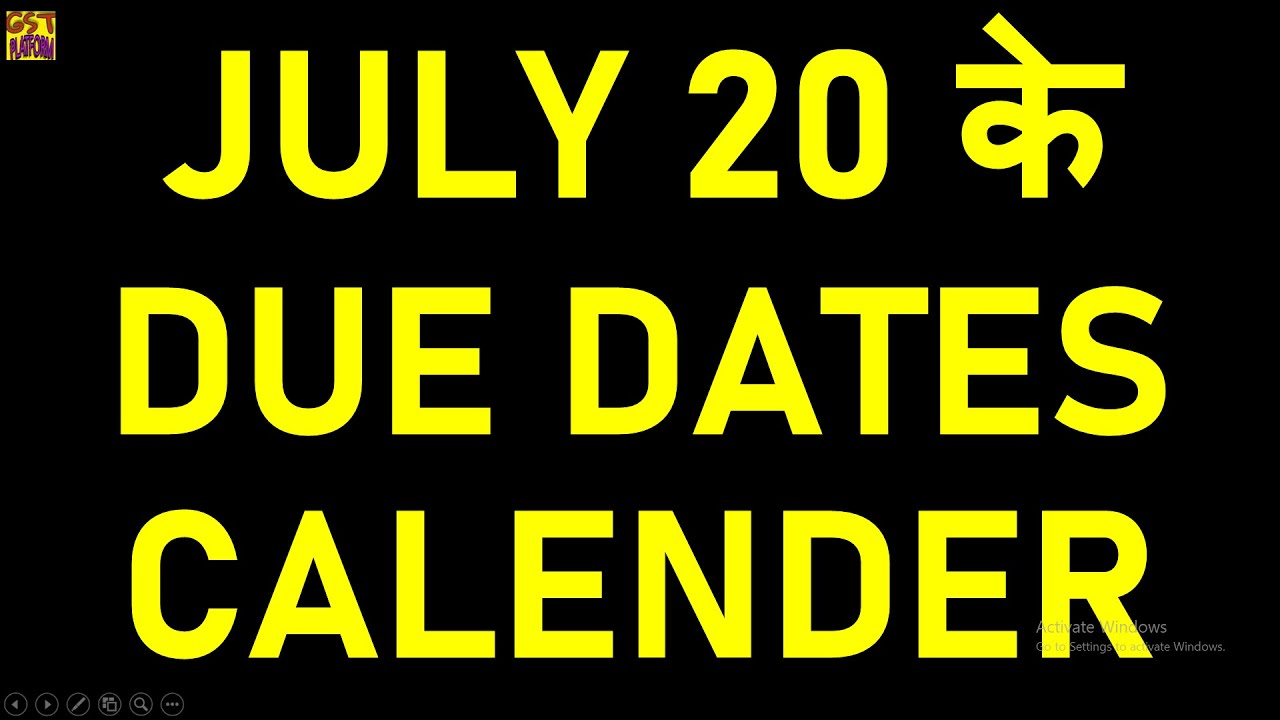 GST DUE DATE CALENDAR FOR JULY 20 GST, INCOME TAX , TDS , PF DUE DATES FOR JULY 2020 