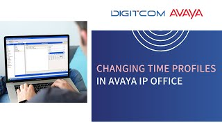 changing time profiles in avaya ip office