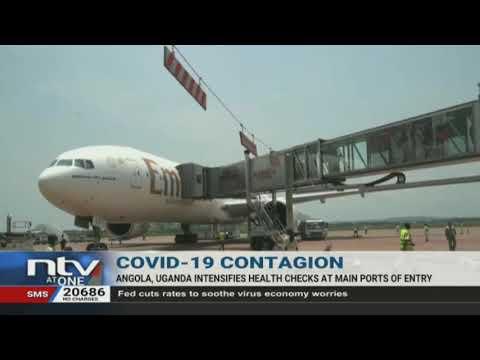 Corona Update: Angola, Uganda intensify health checks at main ports of entry