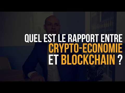 Quel est le rapport entre crypto-économie et Blockchain?