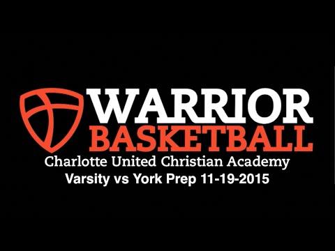 vs York Prep (Varsity) 11/19/2015 - Charlotte United Christian Academy