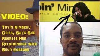 Video Toyin Aimakhu Cries Says She Regrets Dating Seun Egbegbe