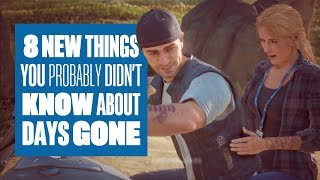 8 Things You Didn't Know About Days Gone - New Days Gone Gameplay