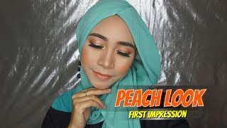 PEACH LOOK FIRST IMPRESSION | Tutorial Make Up (Bahasa Indonesia)