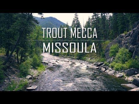 Trout Mecca Missoula