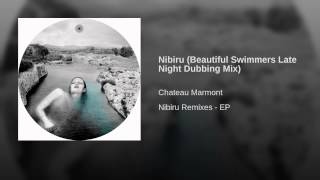 Nibiru (Beautiful Swimmers Late Night Dubbing Mix)