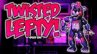 TWISTED LEFTY (FNaF6) | Speed Edit!