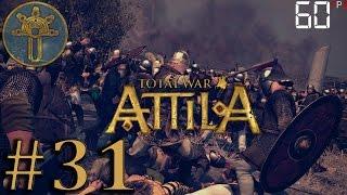 Let´s play Attila / Der Zerfall #31 / Ostgoten / (60 FPS) Total War: Attila