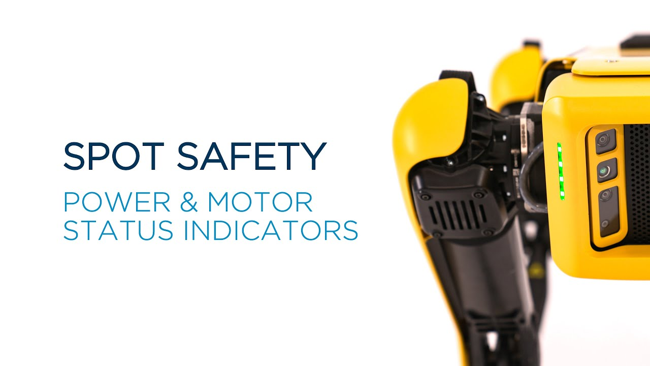 Spot Safety: Power and Motor Status Indicators