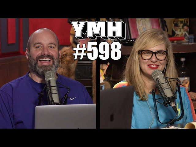 Your Mom's House Podcast - Ep.598