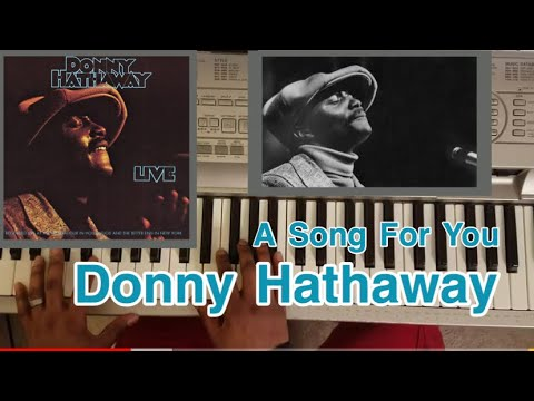 "Donny Hathaway ""A Song For You"" easy piano tutorial"