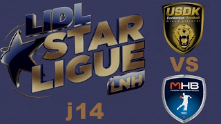 Dunkerque VS Montpellier  Handball LIDL STARLIGUE j14