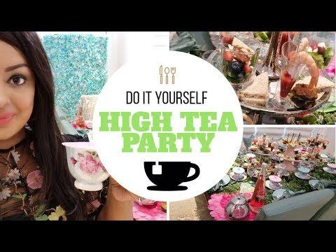 DIY: HIGH TEA PARTY (FANCY BRUNCH)!