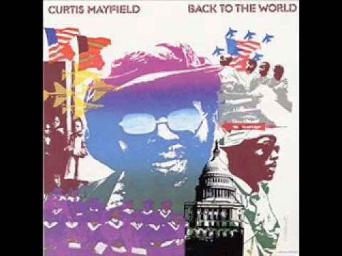 Curtis MayfieldIf I Were Only a Child Again