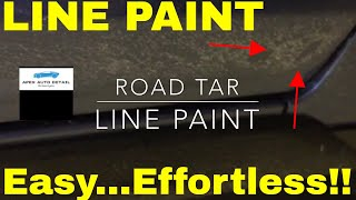 Tips for Removing Line Paint and Road Tar!! Quick and Easy Removal With Little to no effort!!!