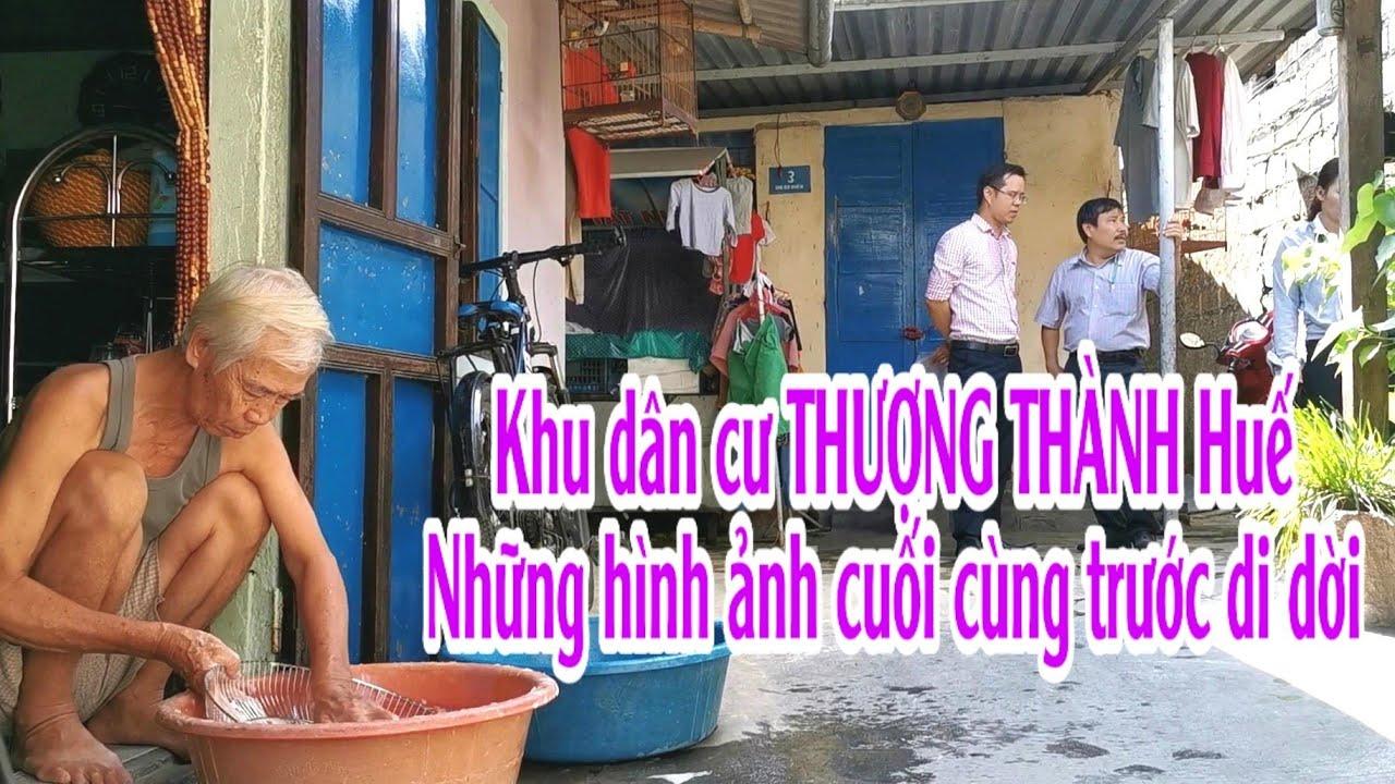 Hình ảnh cuối hơn 500 hộ dân Thượng Thành Huế sắp giải tỏa | Relocted out of Hue Citadel|Lequang CN